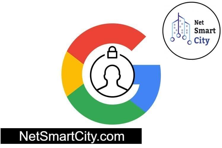آموزش حفظ حریم شخصی حساب کاربری در گوگل